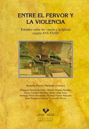 ENTRE EL FERVOR Y LA VIOLENCIA