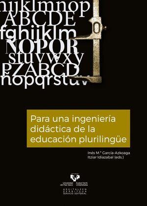 PARA UNA INGENIERÍA DIDÁCTICA DE LA EDUCACIÓN PLURILINGÜE