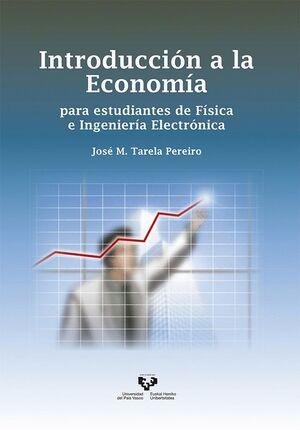 INTRODUCCIÓN A LA ECONOMÍA PARA ESTUDIANTES DE FÍSICA E INGENIERÍA ELECTRÓNICA