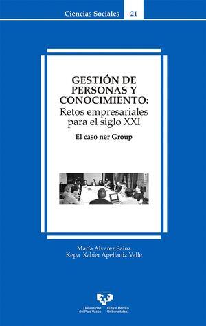 GESTIÓN DE PERSONAS Y CONOCIMIENTO: RETOS EMPRESARIALES PARA EL SIGLO XXI