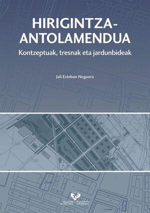 HIRIGINTZA-ANTOLAMENDUA