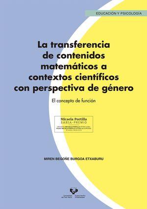 LA TRANSFERENCIA DE CONTENIDOS MATEMÁTICOS A CONTEXTOS CIENTÍFICOS CON PERSPECTIVA DE GÉNERO