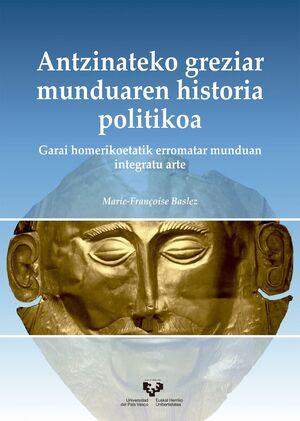 ANTZINATEKO GREZIAR MUNDUAREN HISTORIA POLITIKOA.
