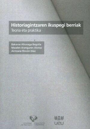 HISTORIAGINTZAREN IKUSPEGI BERRIAK