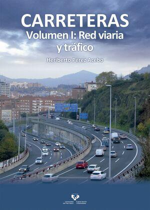 CARRETERAS. VOLUMEN I: RED VIARIA Y TRÁFICO