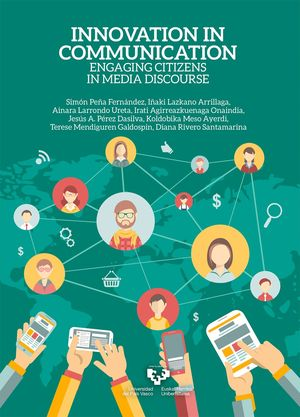INNOVATION IN COMMUNICATION. ENGAGING CITIZENS IN MEDIA DISCOURSE