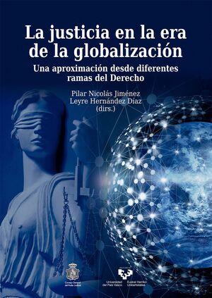 LA JUSTICIA EN LA ERA DE LA GLOBALIZACIÓN