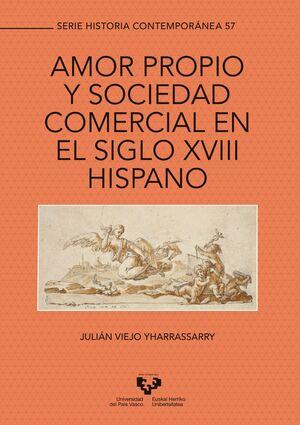 AMOR PROPIO Y SOCIEDAD COMERCIAL EN EL SIGLO XVIII HISPANO