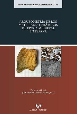 ARQUEOMETRÍA DE LOS MATERIALES CERÁMICOS DE ÉPOCA MEDIEVAL EN ESPAÑA