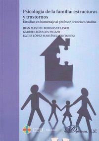 PSICOLOGÍA DE LA FAMILIA. ESTRUCTURAS Y TRASTORNOS