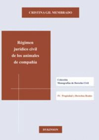RÉGIMEN JURÍDICO CIVIL DE LOS ANIMALES DE COMPAÑÍA