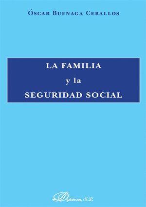LA FAMILIA Y LA SEGURIDAD SOCIAL