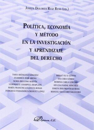 POLÍTICA, ECONOMÍA Y MÉTODO EN LA INVESTIGACIÓN Y APRENDIZAJE DEL DERECHO