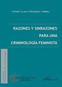 RAZONES Y SINRAZONES PARA UNA CRIMINOLOGÍA FEMINISTA