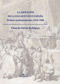 LA ABOLICIÓN DE LA ESCLAVITUD EN ESPAÑA. DEBATES PARLAMENTARIOS 1810-1886 DEBATES PARLAMENTARIOS, 18