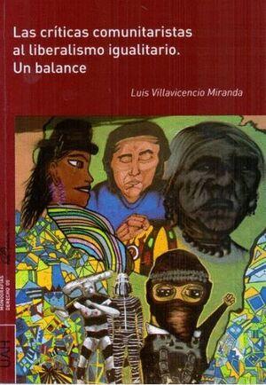 LAS CRÍTICAS COMUNITARISTAS AL LIBERALISMO IGUALITARIO. UN BALANCE