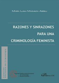 RAZONES Y SINRAZONES PARA UNA CRIMINOLOGA FEMINISTA