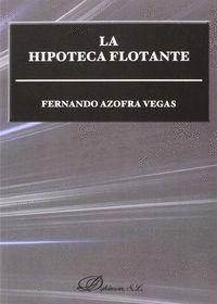 LA HIPOTECA FLOTANTE