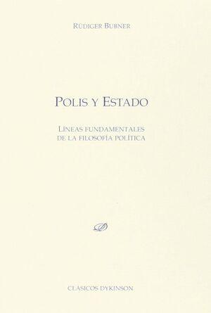 POLIS Y ESTADO. LÍNEAS FUNDAMENTALES DE LA FILOSOFÍA POLÍTICA