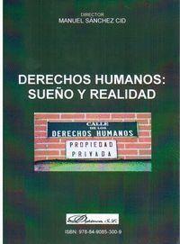 DERECHOS HUMANOS: SUEÑO Y REALIDAD