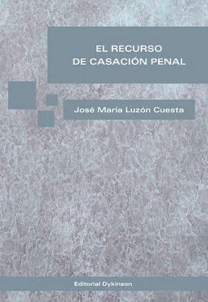 EL RECURSO DE CASACIÓN PENAL NOVSIMA EDICIÓN. MADRID, ENERO-FEBRERO DE 2015
