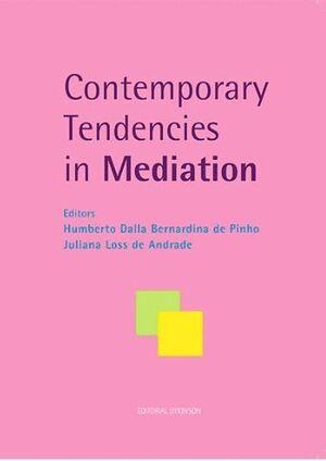 CONTEMPORARY TENDENCIES IN MEDIATION