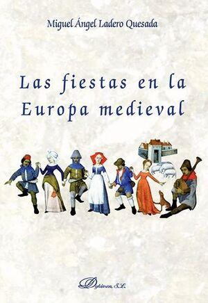LAS FIESTAS EN LA EUROPA MEDIEVAL