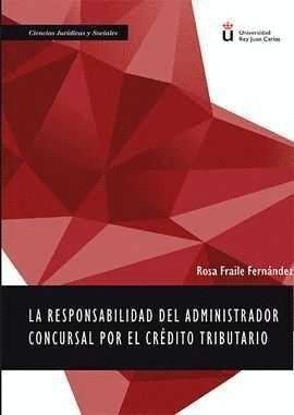 LA RESPONSABILIDAD DEL ADMINISTRADOR CONCURSAL POR EL CRÉDITO TRIBUTARIO
