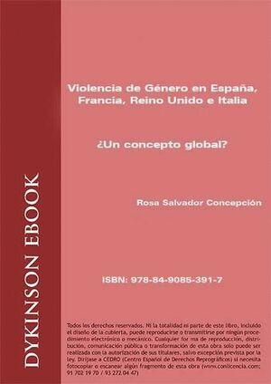 VIOLENCIA DE GÉNERO EN ESPAÑA, FRANCIA, REINO UNIDO E ITALIA. ¿UN CONCEPTO GLOBAL?