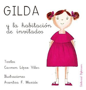 GILDA Y LA HABITACIÓN DE INVITADOS