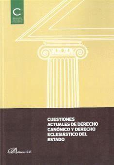 CUESTIONES ACTUALES DE DERECHO CANÓNICO Y DERECHO ECLESIÁSTICO DEL ESTADO ACTAS DE LAS XXXIV JORNADA