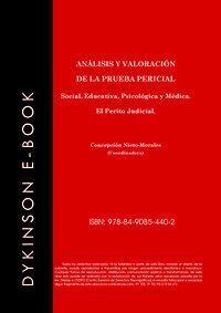 ANÁLISIS Y VALORACIÓN EN LA PRUEBA PERICIAL SOCIAL, EDUCATIVA, PSICOLOÓGICA Y MÉDICA. EL PERITO JUDI