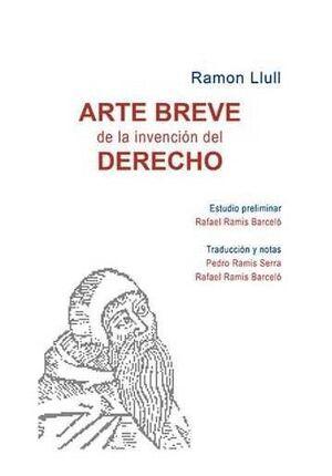 ARTE BREVE DE LA INVENCIÓN DEL DERECHO