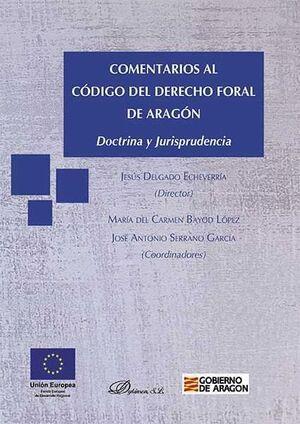COMENTARIOS AL CÓDIGO DEL DERECHO FORAL DE ARAGÓN