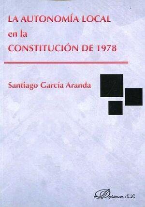 LA AUTONOMÍA LOCAL EN LA CONSTITUCIÓN DE 1978