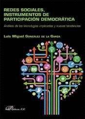 REDES SOCIALES, INSTRUMENTOS DE PARTICIPACIÓN DEMOCRÁTICA ANÁLISIS DE LAS TECNOLOGAS IMPLICADAS Y N