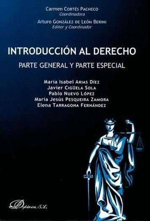 INTRODUCCIÓN AL DERECHO. PARTE GENERAL Y PARTE ESPECIAL