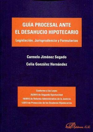 GUÍA PROCESAL ANTE EL DESAHUCIO HIPOTECARIO