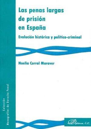 LAS PENAS LARGAS DE PRISIÓN EN ESPAÑA