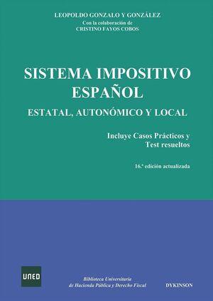 SISTEMA IMPOSITIVO ESPAÑOL. ESTATAL, AUTONÓMICO Y LOCAL