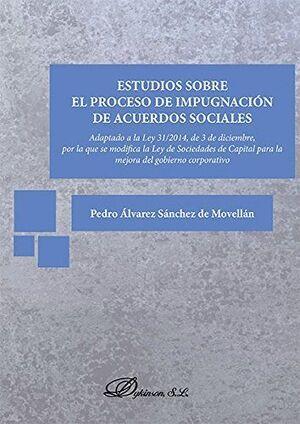 ESTUDIOS SOBRE EL PROCESO DE IMPUGNACIÓN DE ACUERDOS SOCIALES