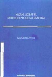 NOTAS SOBRE EL DERECHO PROCESAL LABORAL
