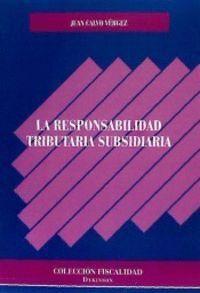 LA RESPONSABILIDAD TRIBUTARIA SUBSIDIARIA