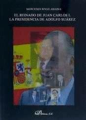 EL REINADO DE JUAN CARLOS I.  LA PRESIDENCIA DE ADOLFO SUÁREZ (1976-1981)