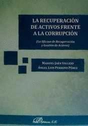 LA RECUPERACIÓN DE ACTIVOS FRENTE A LA CORRUPCIÓN