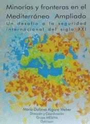 MINORAS Y FRONTERAS EN EL MEDITERRÁNEO AMPLIADO. UN DESAFO A LA SEGURIDAD INTERNACIONAL DEL SIGLO
