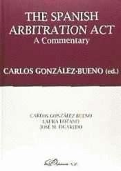 THE SPANISH ARBITRATION ACT