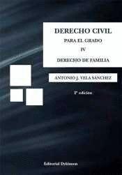 DERECHO CIVIL PARA EL GRADO IV. DERECHO DE FAMILIA