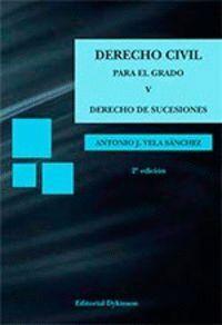 DERECHO CIVIL PARA EL GRADO V. DERECHO DE SUCESIONES