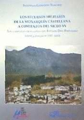 LOS RECURSOS MILITARES DE LA MONARQUÍA CASTELLANA A COMIENZOS DEL SIGLO XV